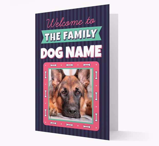 'Welcome To The Family' - Personalized German Shepherd Card