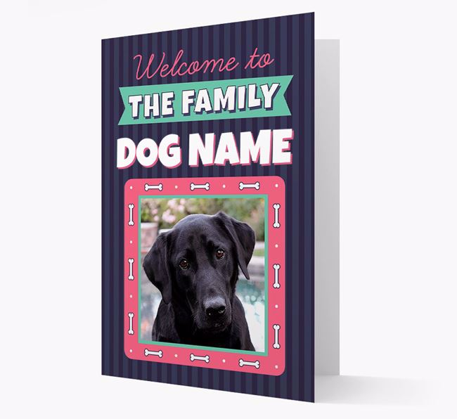 'Welcome To The Family' - Personalized Labrador Retriever Card