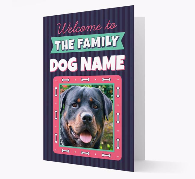 'Welcome To The Family' - Personalized Dog Card