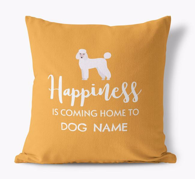 'Happiness Is...' - Personalised Poodle Canvas Cushion