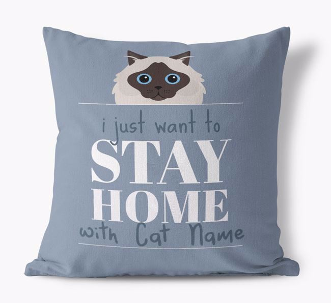 'Stay Home With Your Cat' - Personalized Cat Canvas Pillow