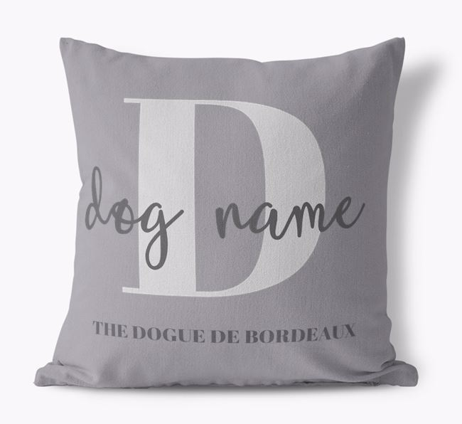 'Your Dog's Name and Initial' - Personalised Dogue de Bordeaux Canvas Cushion