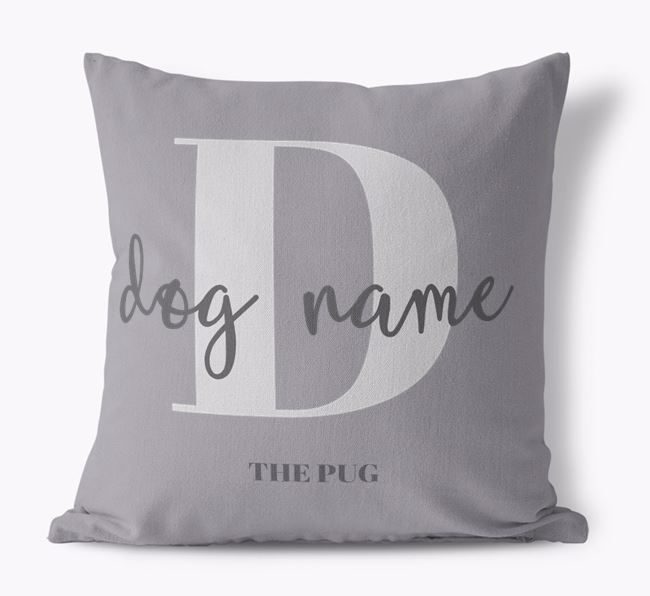 'Your Dog' - Personalized Pug Canvas Pillow