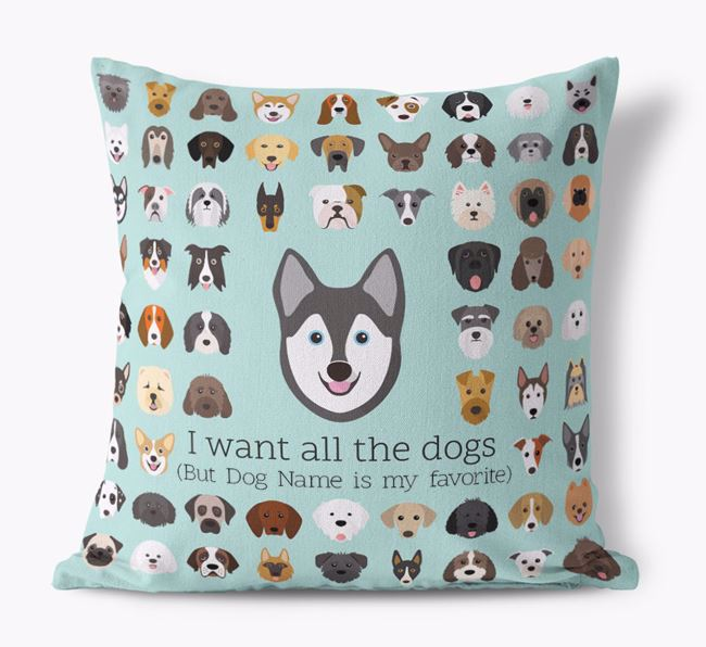 'I want all the Dogs' - Personalized Alaskan Klee Kai Canvas Cushion