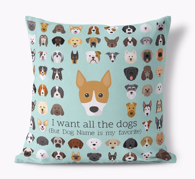 'I want all the Dogs' - Personalized Basenji Canvas Cushion