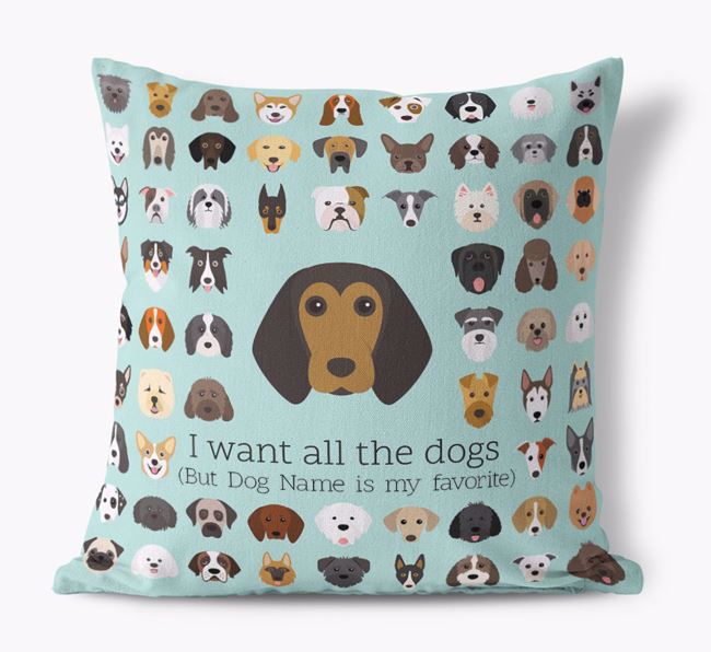 'I want all the Dogs' - Personalized Beagle Canvas Cushion