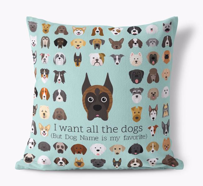 'I want all the Dogs' - Personalized Boxer Canvas Cushion