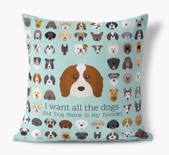 'I want all the Dogs' - Personalized Cavapoo Canvas Cushion