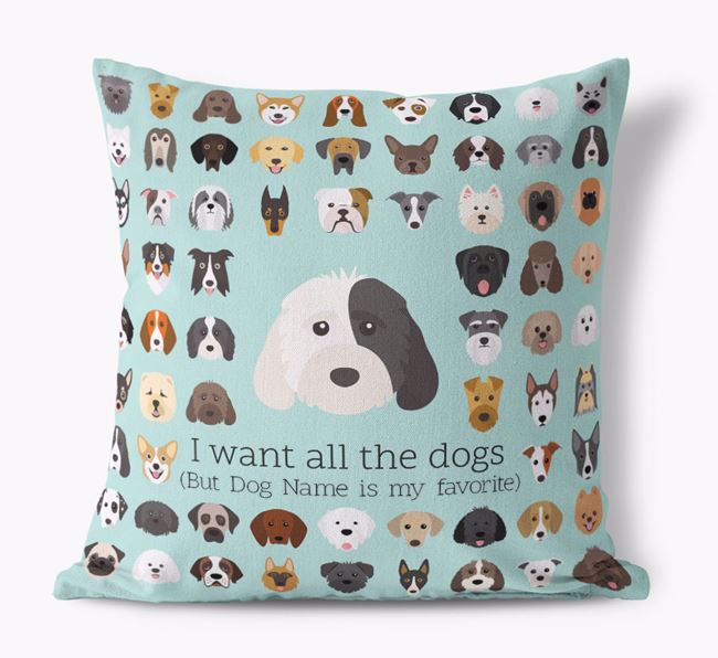 'I want all the Dogs' - Personalized Cockapoo Canvas Cushion