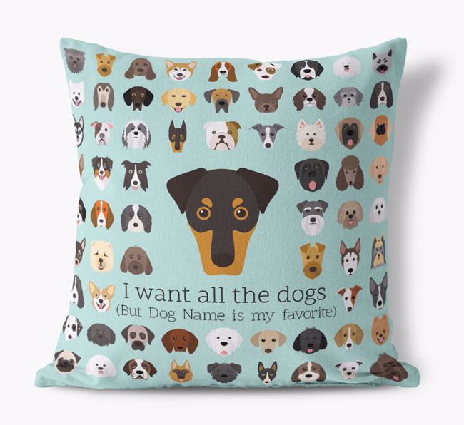 'I want all the Dogs' - Personalized Dobermann Canvas Cushion