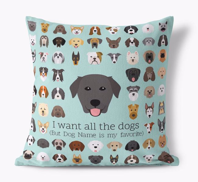 'I want all the Dogs' - Personalized Golden Labrador Canvas Cushion
