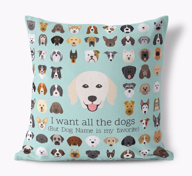 'I want all the Dogs' - Personalized Hungarian Kuvasz Canvas Cushion