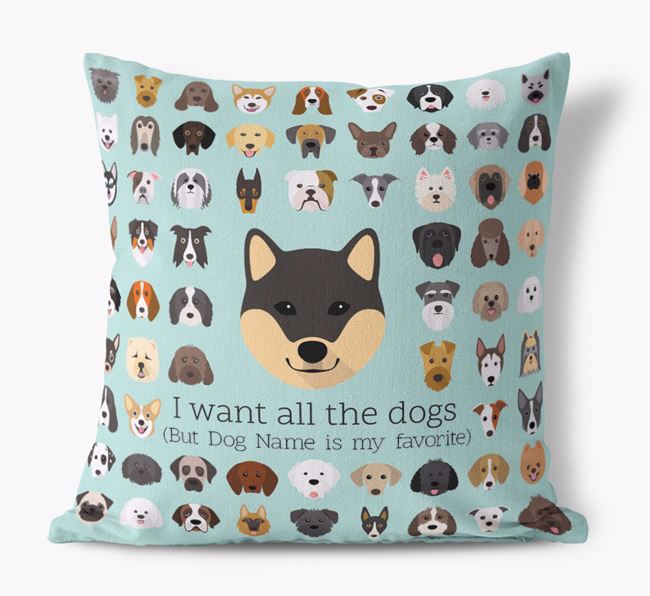 'I want all the Dogs' - Personalized Japanese Shiba Canvas Cushion