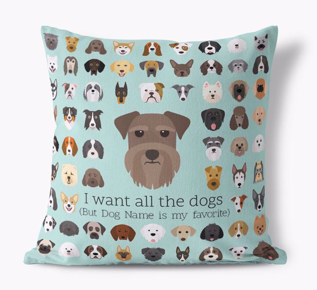 'I want all the Dogs' - Personalized Miniature Schnauzer Canvas Cushion