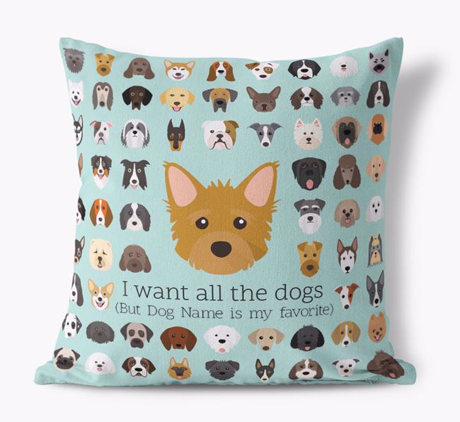 'I want all the Dogs' - Personalized Rescue Dog Canvas Cushion