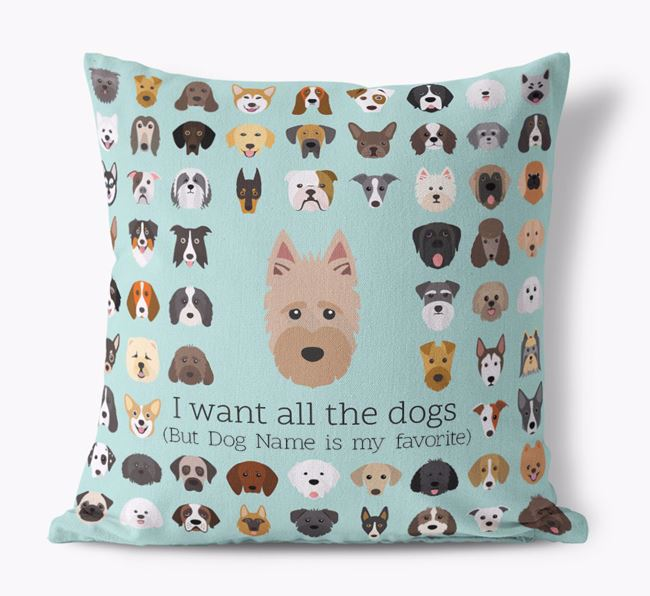'I want all the Dogs' - Personalized Scottish Terrier Canvas Cushion