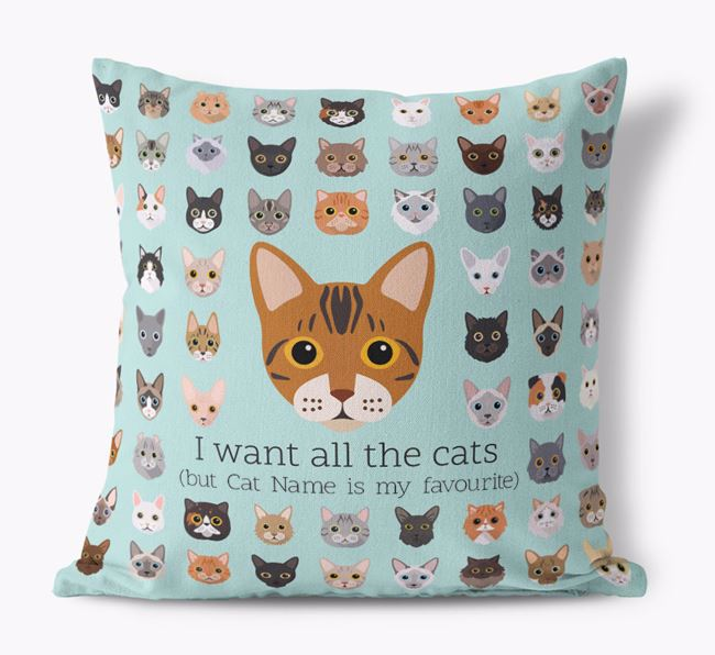 'I want all the Cats' - Personalised Bengal Canvas Cushion