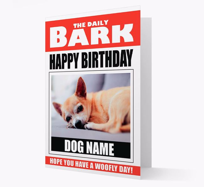 'Happy Birthday' Newspaper - Personalised Card with Photo of your Chihuahua