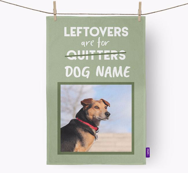 'Leftovers Are For Your Dog' - Chorkie Photo Upload Dish Towel