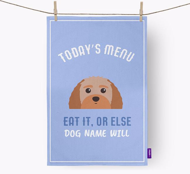 'Eat It, Or Else Your Dog Will' - Personalized Terri-Poo Dish Towel