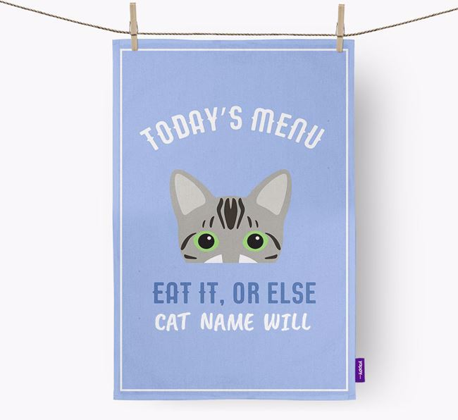 'Eat It, Or Else Your Cat Will' - Personalized Bengal Dish Towel