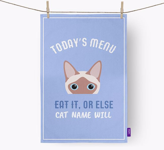 'Eat It, Or Else Your Cat Will' - Personalized Siamese Dish Towel