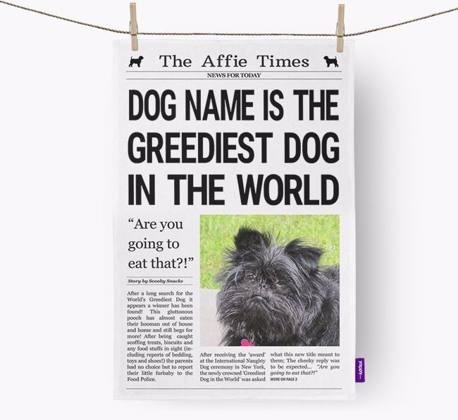 The Affie Times 'Greediest Dog In The World' Personalised Tea Towel