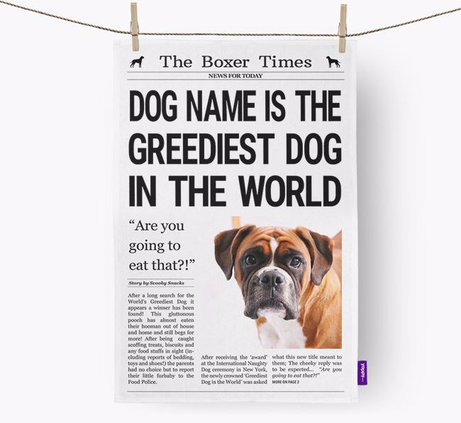 The Boxer Times 'Greediest Dog In The World' Personalised Tea Towel