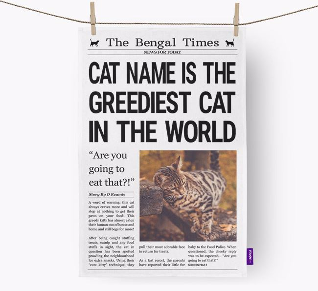 The Bengal Times 'Greediest Cat In The World' Personalised Tea Towel
