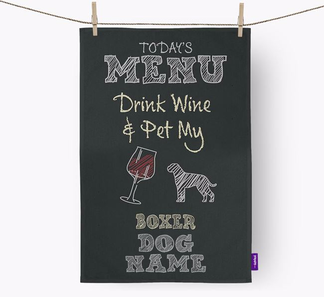 Personalised 'Drink Wine & Pet My Dog Your Dog' Tea Towel