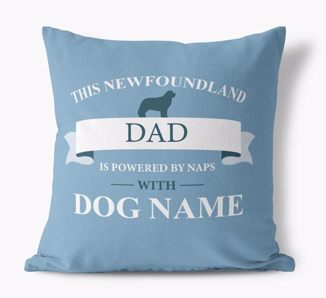 'This Newfoundland Dad Is Powered by Naps With...' - Personalized Canvas Pillow