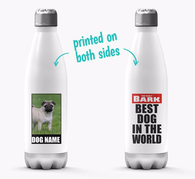 'Best Dog in the World'- Personalized Photo Upload Pug Water Bottle