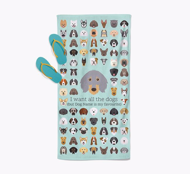 'I Want All The Dogs' - Personalised Dachshund Towel
