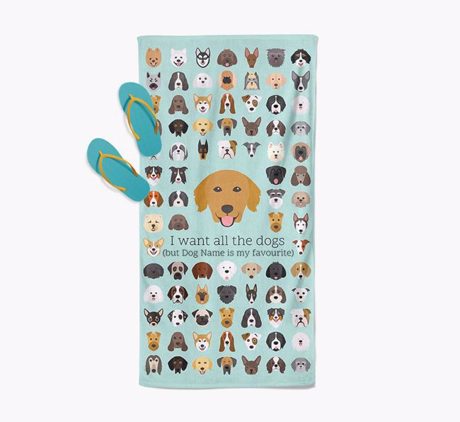 'I Want All The Dogs' - Personalised Golden Retriever Towel
