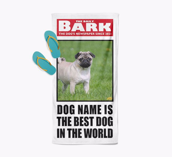 'Best Dog In The World' - Personalised Photo Upload Pug Towel