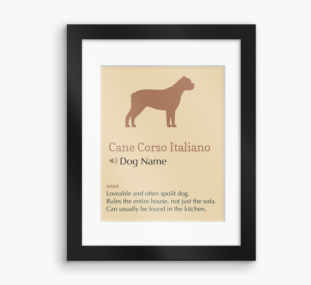 Personalised 'Definition' Cane Corso Italiano Framed Print - Black Frame