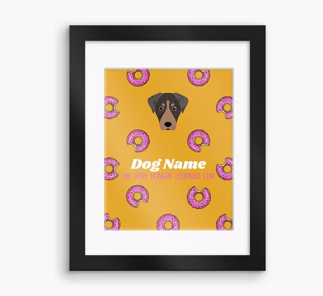 Personalised 'Your Dog the very hungry Leopard Cur' Framed Print