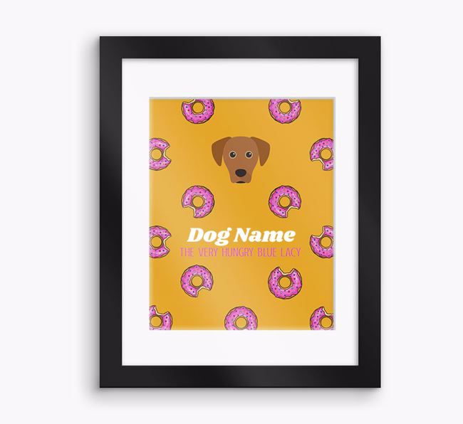 Personalised 'Your Dog the very hungry Blue Lacy' Framed Print
