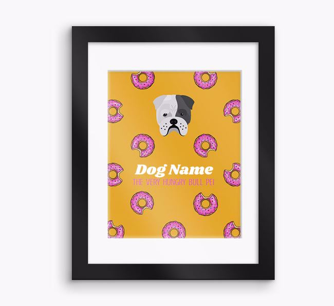 Personalised 'Your Dog the very hungry Bull Pei' Framed Print