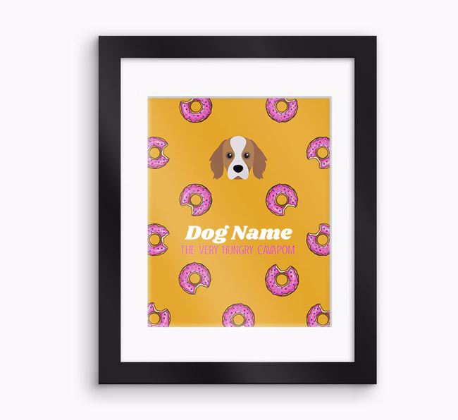 Personalised 'Your Dog the very hungry Cavapom' Framed Print