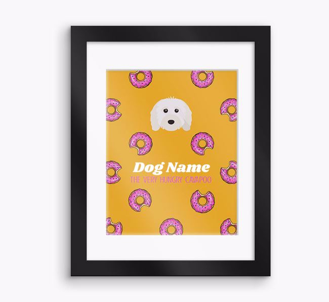 Personalised 'Your Dog the very hungry Cavapoo' Framed Print