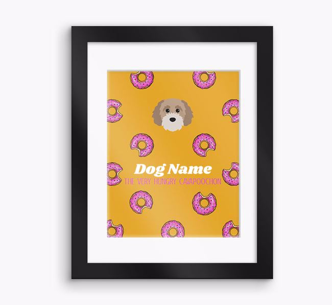 Personalised 'Your Dog the very hungry Cavapoochon' Framed Print