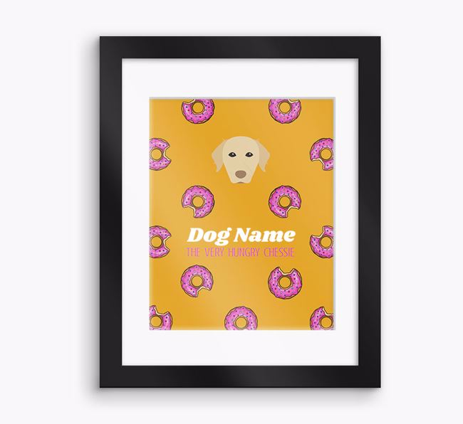 Personalised 'Your Dog the very hungry Chessie' Framed Print