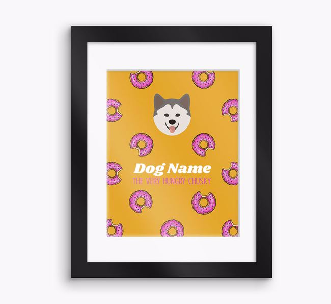 Personalised 'Your Dog the very hungry Chusky' Framed Print