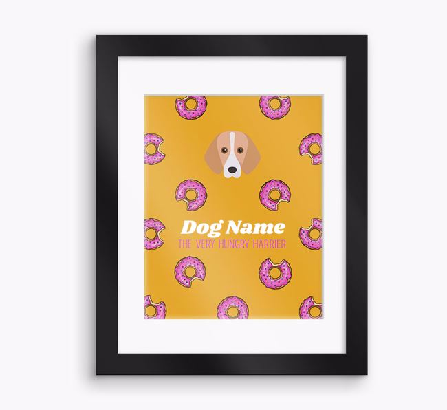 Personalised 'Your Dog the very hungry Harrier' Framed Print