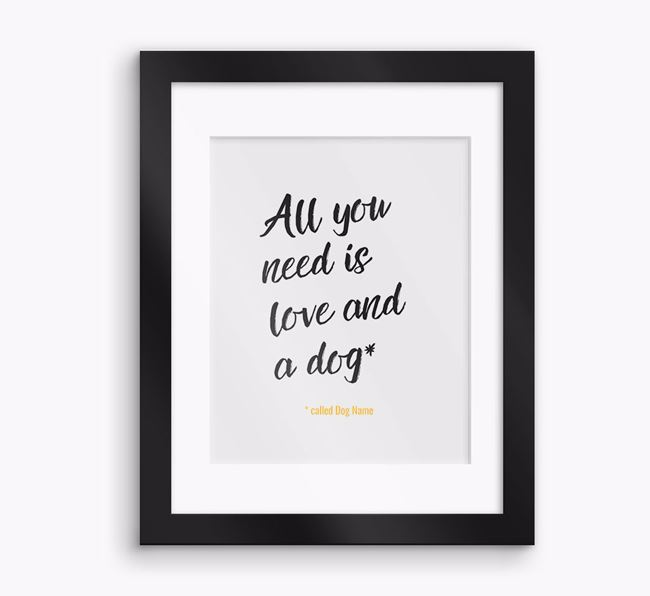'All You Need Is' Framed Print