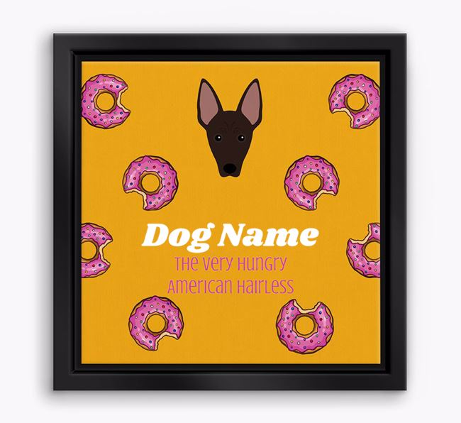 'Your Dog the hungry American Hairless' Boxed Canvas Print