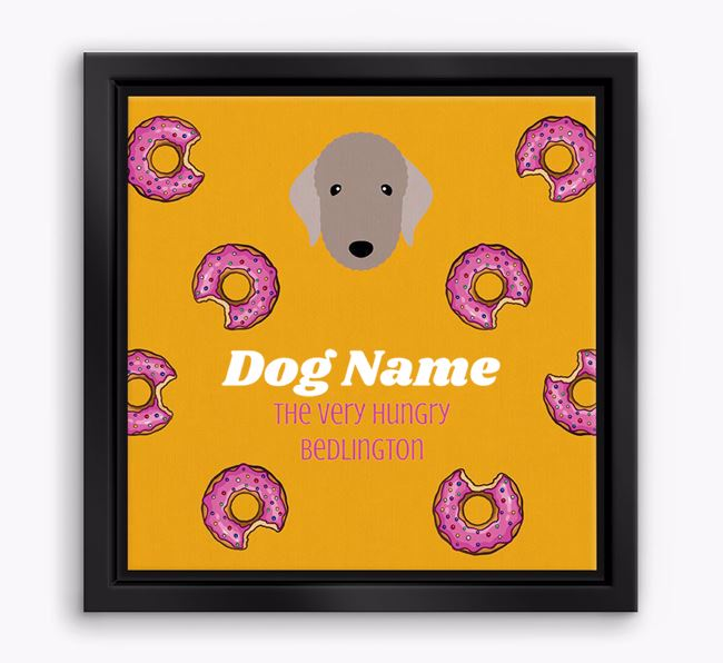 'Your Dog the hungry Bedlington' Boxed Canvas Print