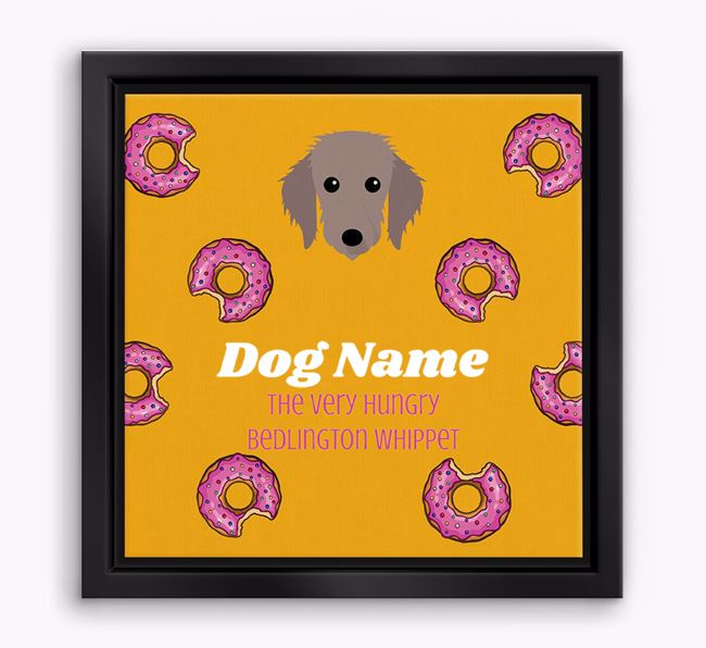 'Your Dog the hungry Bedlington Whippet' Boxed Canvas Print