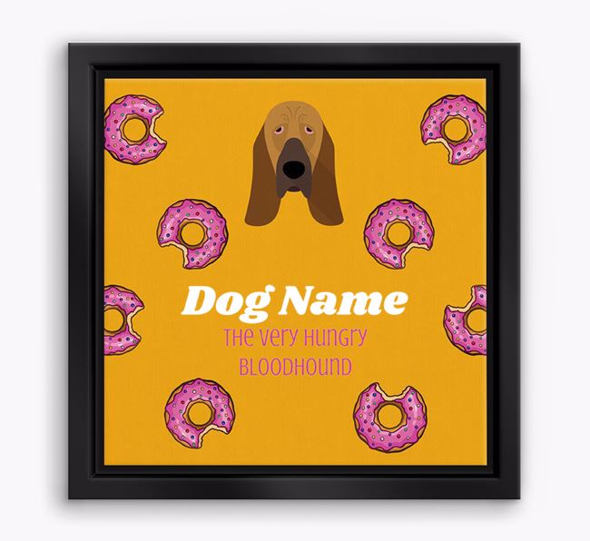 'Your Dog the hungry Bloodhound' Boxed Canvas Print